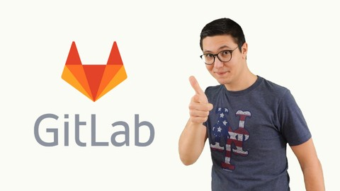 GitLab CI: Pipelines, CI/CD and DevOps for Beginners