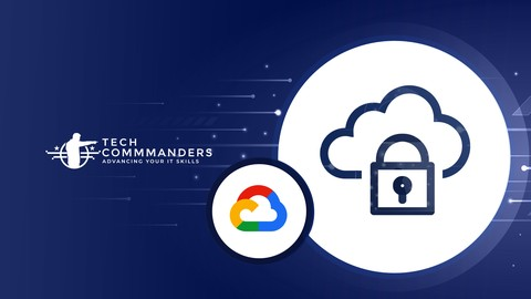 Introduction to Google Cloud Security Features