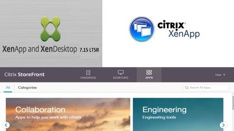Citrix XenAPP et XenDesktop 7.15 LTSR CU3 install et admin