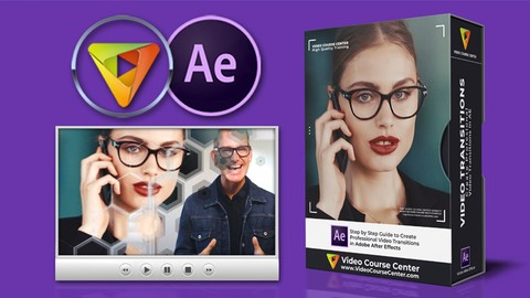 After Effects CC: Create Stunning Video Transitions Quickly!