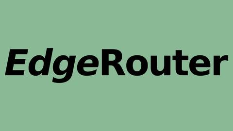 Curso de Ubiquiti EdgeRouter do básico ao avançado!