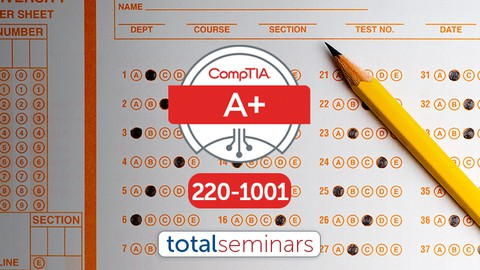 TOTAL: CompTIA A+ Certification (220-1001) Practice Tests.