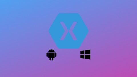 Android and UWP development using Xamarin forms