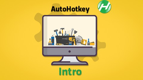 Intro to AutoHotkey / How to hack your Windows PC with AHK