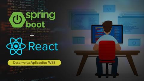Spring Boot + React JS: Desenvolva Aplicações Web Completas