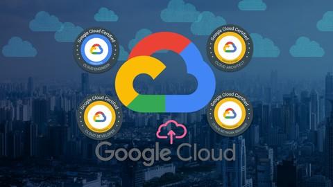 Ultimate Google Cloud Certifications: All in one Bundle (4)
