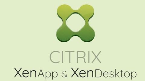 Citrix XenApp, XenDesktop 7.x (Virtual apps and Desktops)