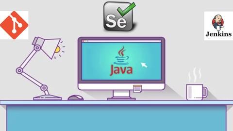 Selenium WebDriver With - Java  TestNg  Maven  GIT   Jenkins