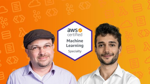 AWS Certified Machine Learning Specialty 2021 - Hands On!