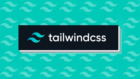 Curso de Tailwind CSS - Desde cero hasta profesional