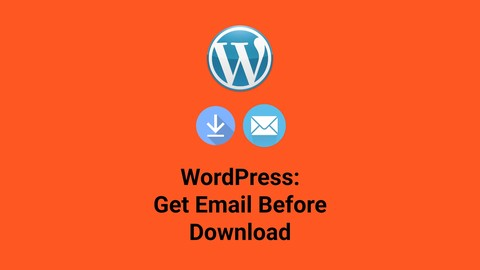 Wordpress Email Before Download Course