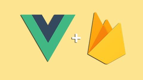 Vue & Firebase ile Üst Düzey Uygulamalar Geliştirelim
