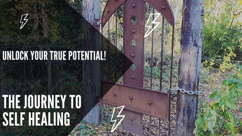 The Journey to Self Healing - Unlock Your True Potential!