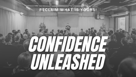 Confidence Unleashed