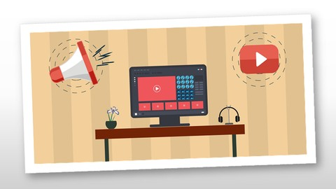 Become A Successful Vlogger & Learn Modern Video Marketing