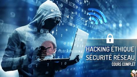 Hacking Éthique : Sécurité des réseaux