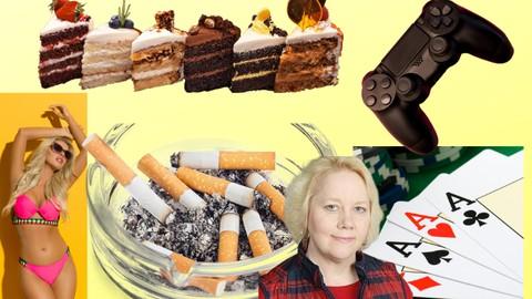Addiction; Habits To Break Addiction; Smoking; Gambling