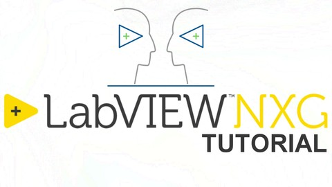LabVIEW NXG Course: Beginner to Advanced