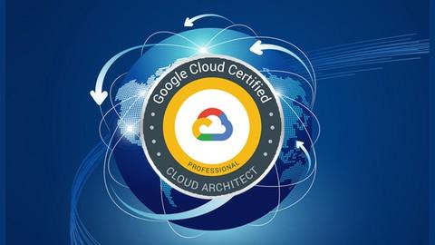 Google Certified Professional Cloud Architect - Mock Test