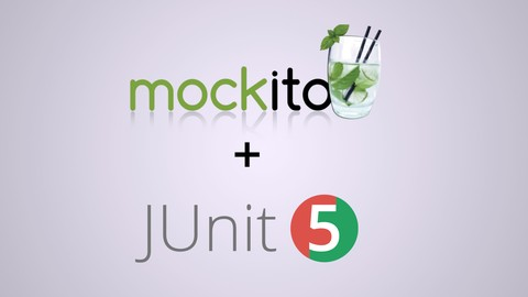 Learn Mockito & JUnit Unit Testing Fast, Simple & Practical
