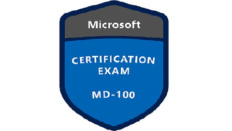 Exam MD-100: Exam Windows 10