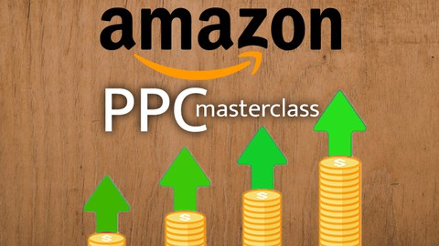 Amazon PPC Masterclass - The Ultimate PPC Guide