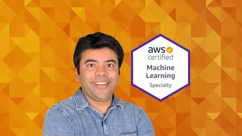 AWS Certified Machine Learning Specialty: 3 PRACTICE EXAMS