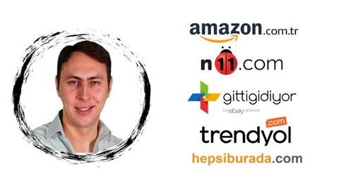 E-Ticaret Eğitimi ( N11-Gittigidiyor-Hepsiburada-Trendyol )