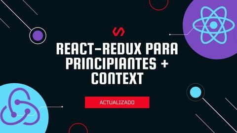 Actualizado: React-Redux + Context