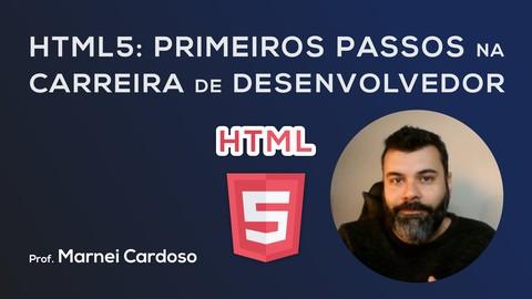 HTML5: Primeiros passos na carreira de Desenvolvedor
