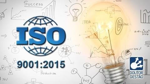 ISO 9001:2015 - Interpretação com foco em implantação
