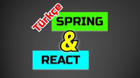 Spring ve React ile Web Uygulaması Geliştirmek
