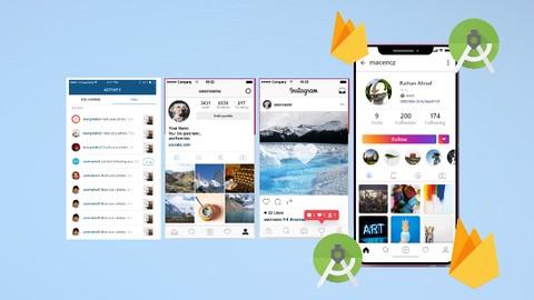 Make Social Networking App like Instagram - Kotlin, Firebase