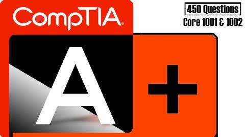 CompTIA A+ (220-1001 & 220-1002) Practice Exam
