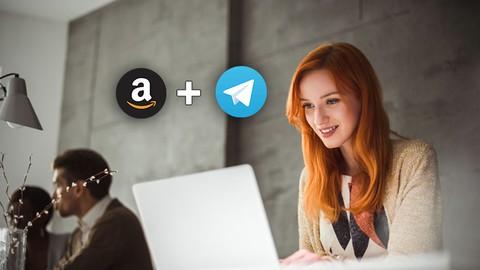 Affiliate Marketing on Autopilot: Telegram + Amazon and more