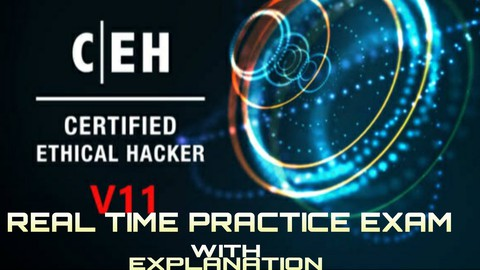 CEH V11 Preparation Tests (Certified Ethical Hacker) 2021.