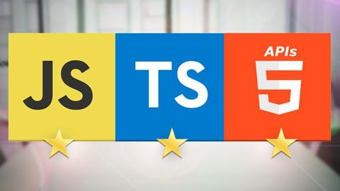 Master en TypeScript, JavaScript Moderno, ES2021, APIs HTML5