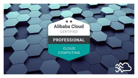 Alibaba Cloud Professional (ACP) Cloud Computing Course 2021