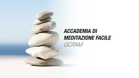 Meditazione e Mindfulness: Facile Corso Teorico-Pratico