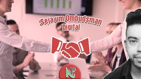 Seja um Ombudsman Digital!