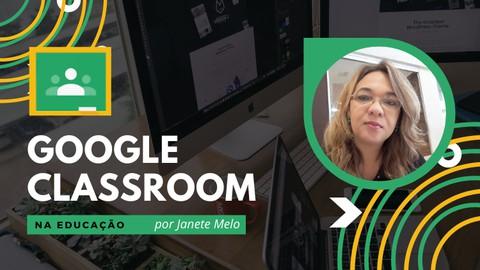 Google Classroom na Educação