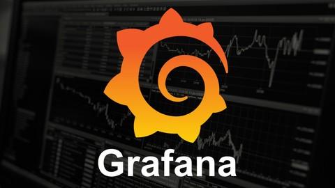 Grafana: Learn Grafana Dashboards & Become A Grafana Expert