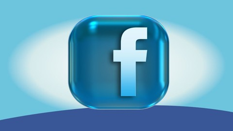 Facebook (Ads) 3.0 Made Easy: Fast Track Training