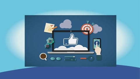 Facebook (Remarketing) 3.0 Made Easy: Fast Track Training