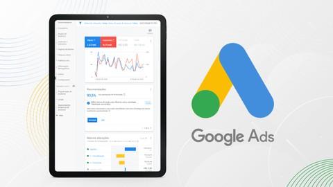 Google ADS - Crie Anúncios Otimizados! (Atualizado 2021)