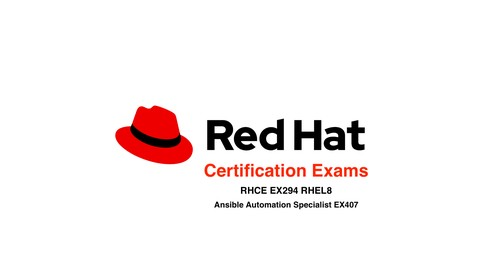 Red Hat Exams (RHCE-EX294) & Ansible Automatiomation (EX407)