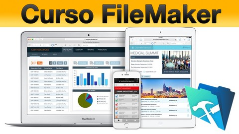 ¡Crea una App desde cero con FileMaker en 30 días o menos!