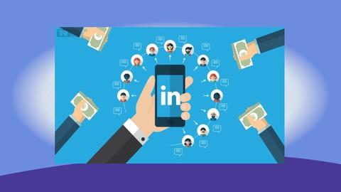LinkedIn (Marketing) 3.0 Made Easy: Fast Track Training