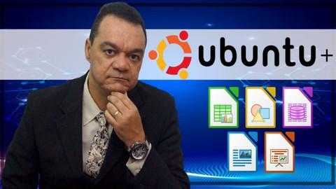 Linux UBUNTU 20 e LibreOffice  - Informática Descomplicada
