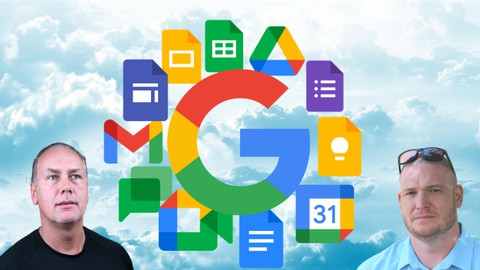 The Complete Workspace (G Suite) Course, Beginner - Advanced